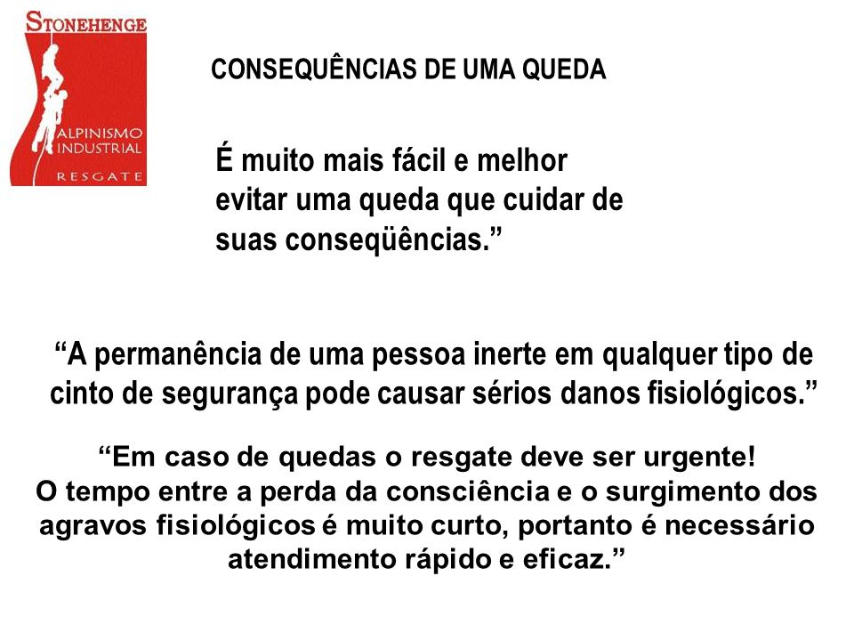 CONSEQUÊNCIAS DE UMA QUEDA