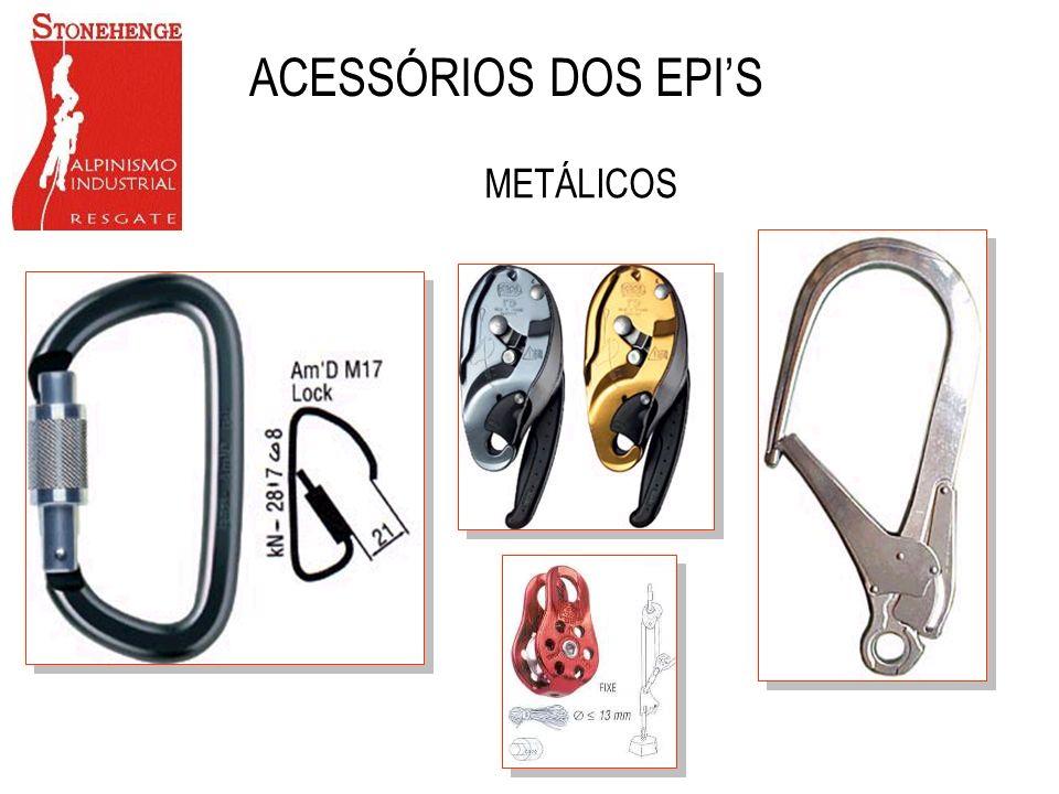 ACESSÓRIOS DOS EPI'S METÁLICOS