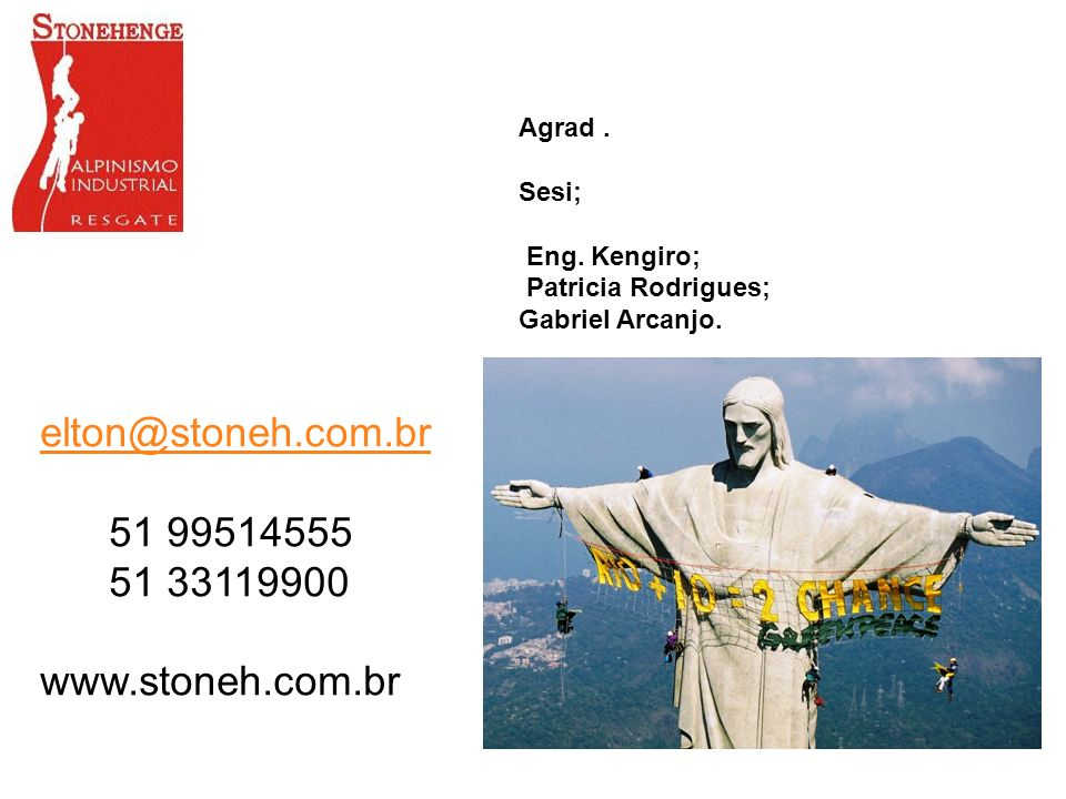 elton@stoneh.com.br 51 99514555 51 33119900 www.stoneh.com.br Agrad .