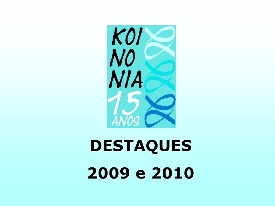 DESTAQUES 2009 e 2010