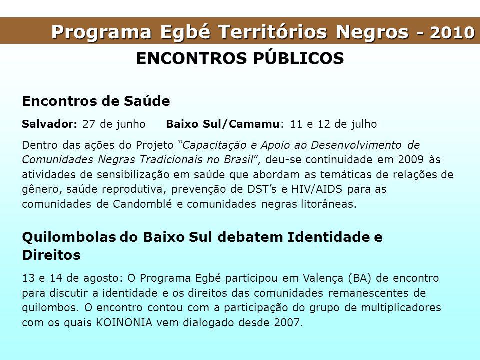 Programa Egbé Territórios Negros - 2010