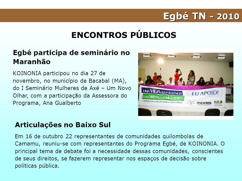 Egbé TN - 2010 ENCONTROS PÚBLICOS