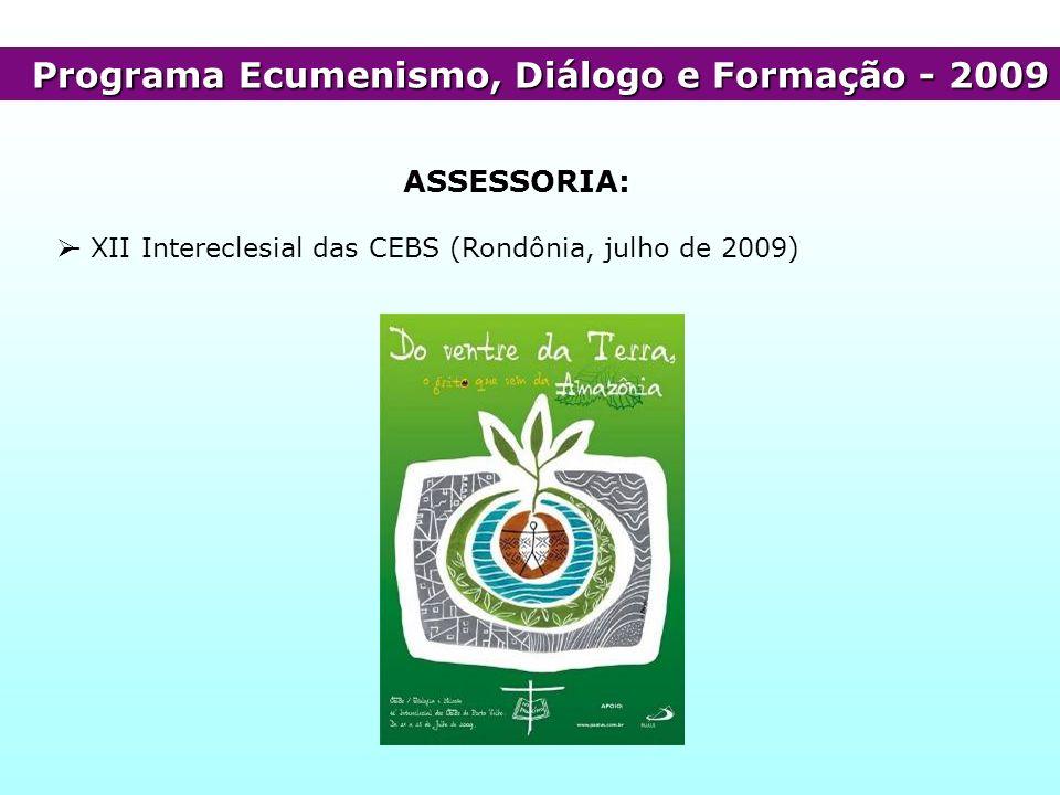 Programa Ecumenismo, Diálogo e Formação - 2009