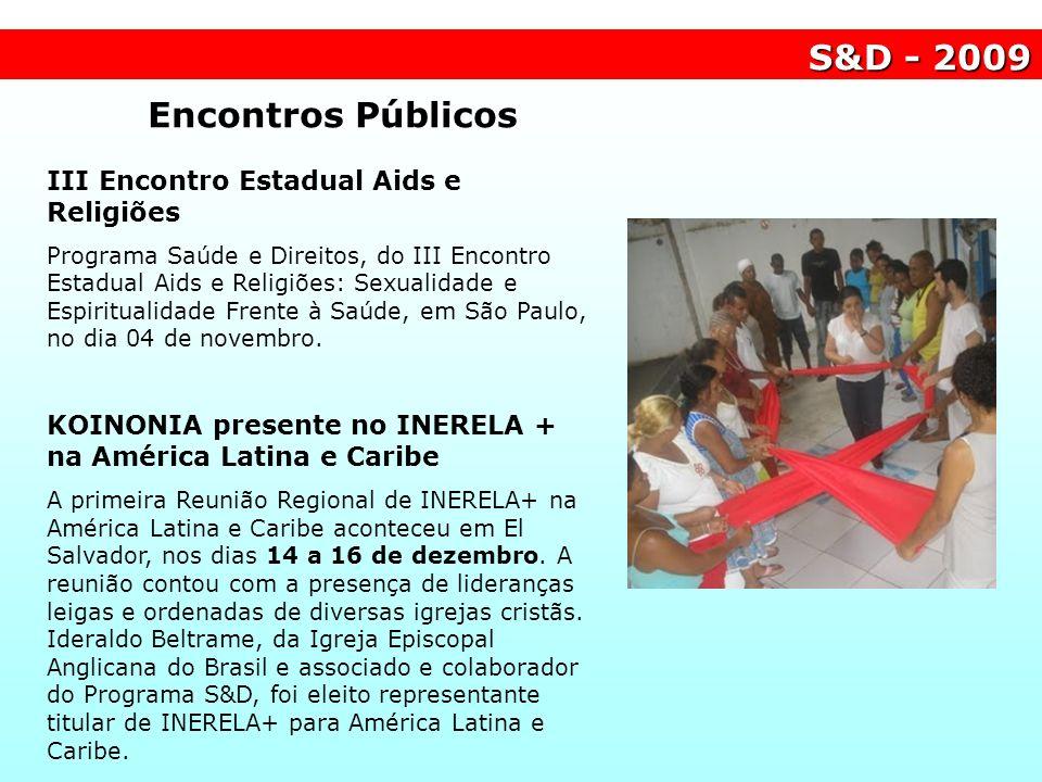 S&D - 2009 Encontros Públicos III Encontro Estadual Aids e Religiões