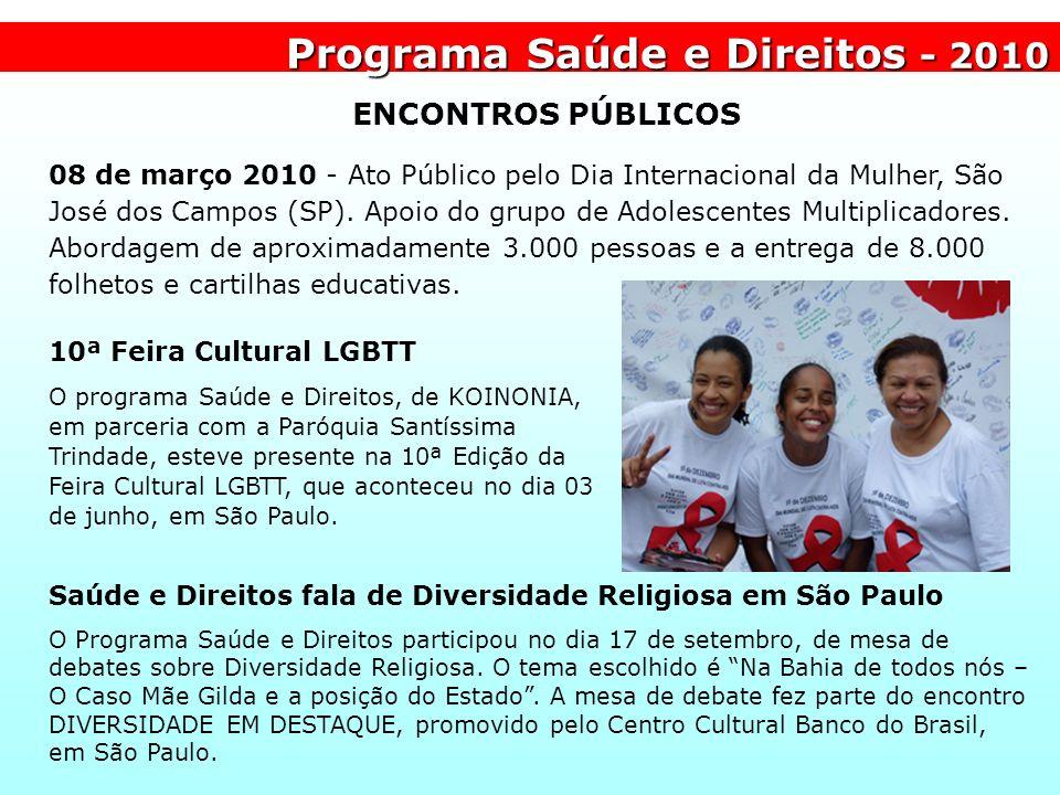 Programa Saúde e Direitos - 2010