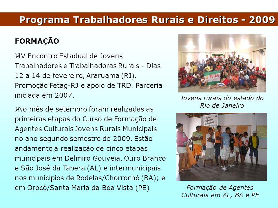 Programa Trabalhadores Rurais e Direitos - 2009