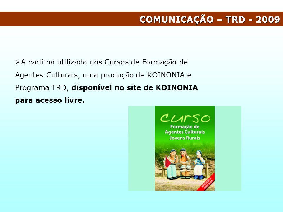 COMUNICAÇÃO – TRD - 2009