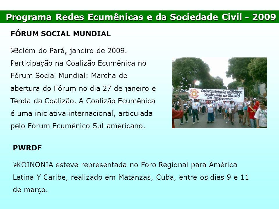 Programa Redes Ecumênicas e da Sociedade Civil - 2009
