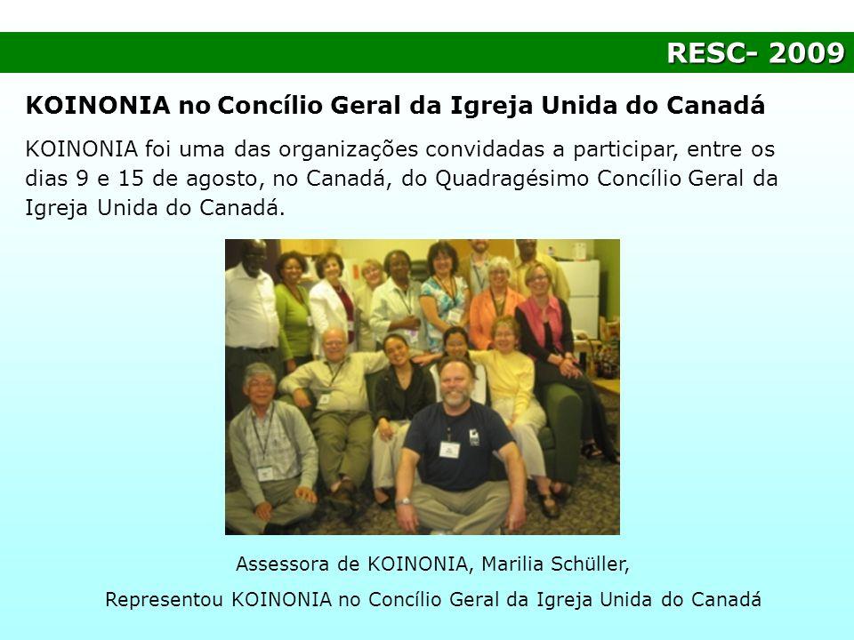 RESC- 2009 KOINONIA no Concílio Geral da Igreja Unida do Canadá
