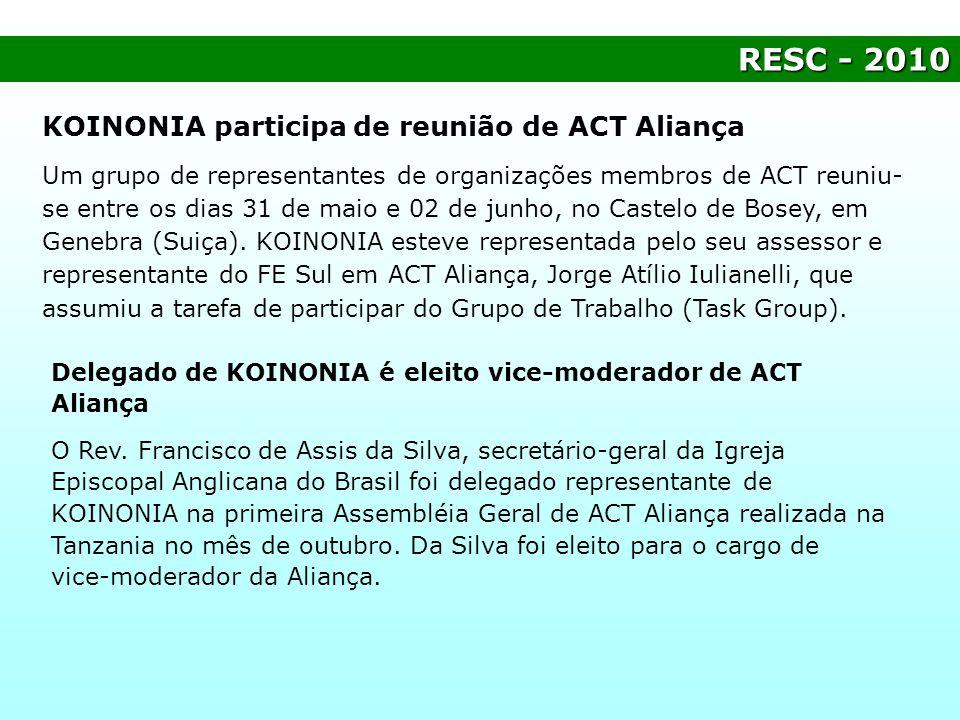 RESC - 2010 KOINONIA participa de reunião de ACT Aliança