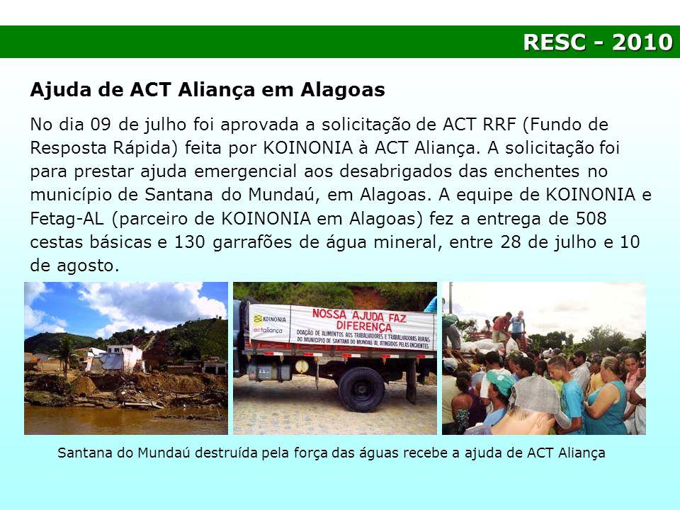 RESC - 2010 Ajuda de ACT Aliança em Alagoas
