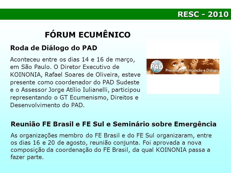 FÓRUM ECUMÊNICO RESC - 2010 Roda de Diálogo do PAD