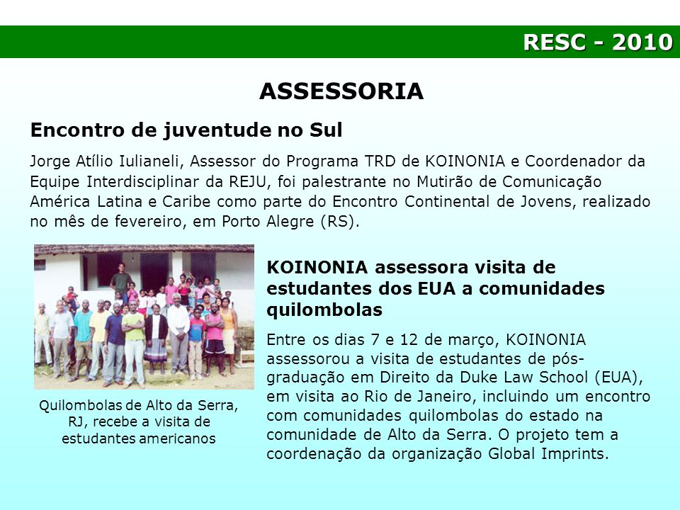 ASSESSORIA RESC - 2010 Encontro de juventude no Sul