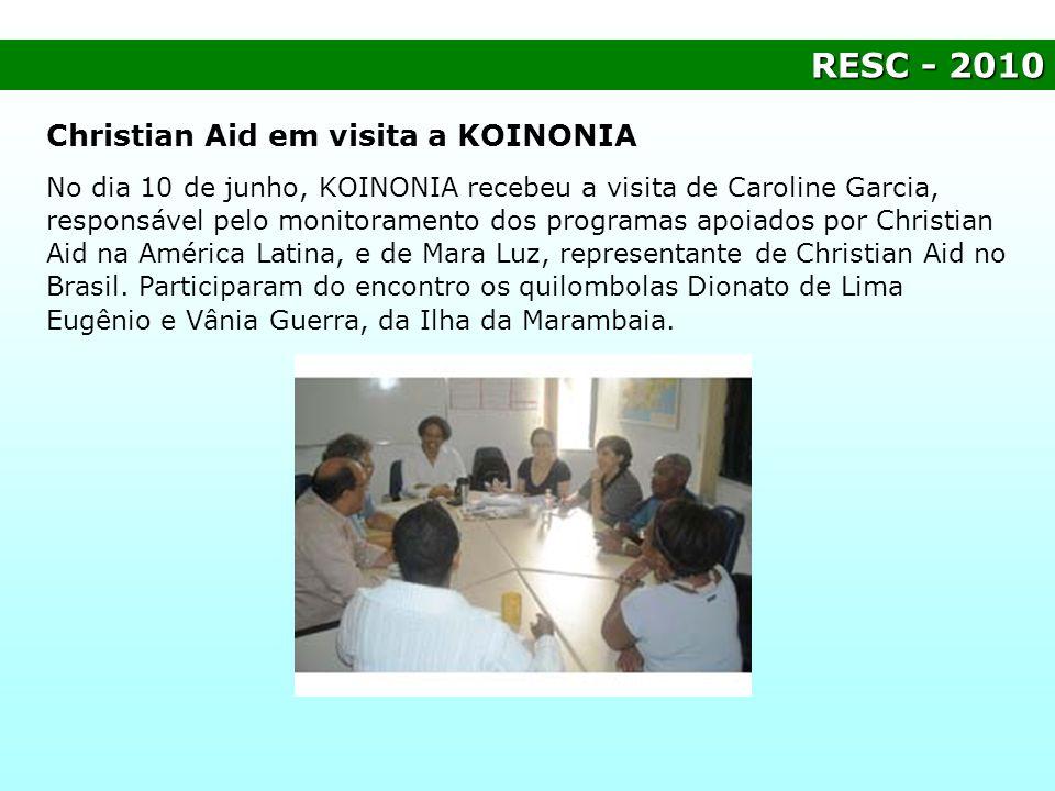 RESC - 2010 Christian Aid em visita a KOINONIA