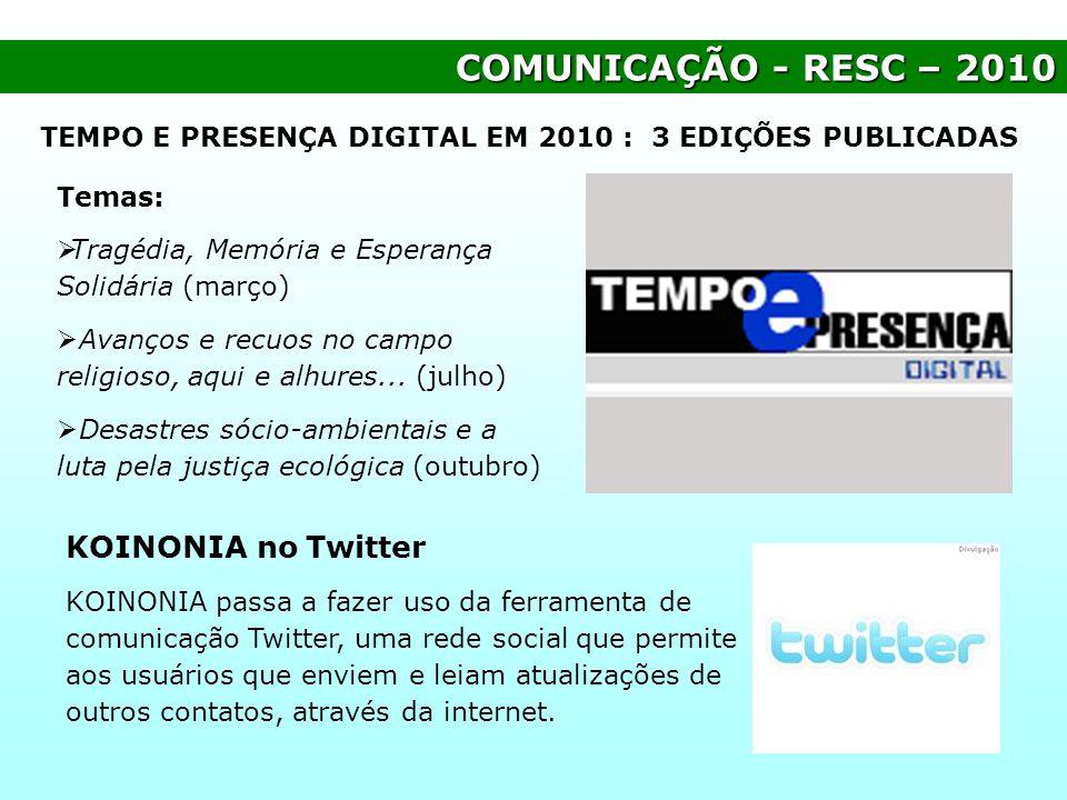COMUNICAÇÃO - RESC – 2010 KOINONIA no Twitter