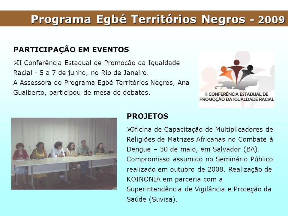 Programa Egbé Territórios Negros - 2009