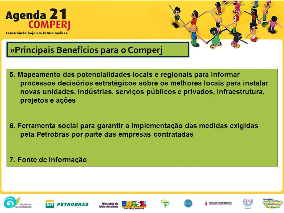 »Principais Benefícios para o Comperj » MAIN BENEFITS FOR COMPERJ