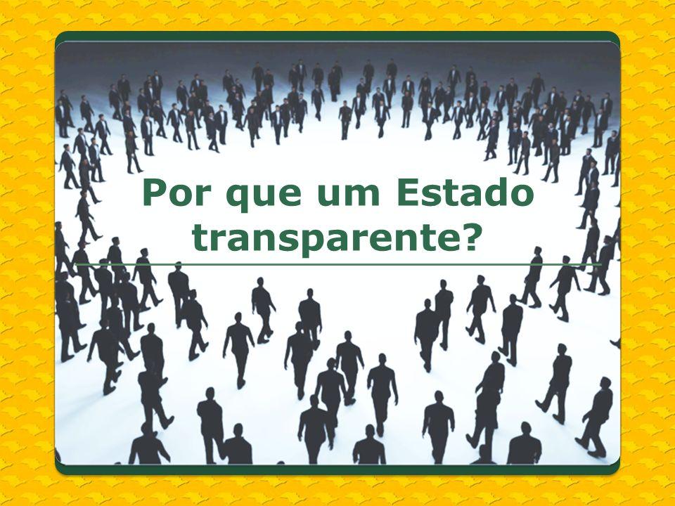 Por que um Estado transparente