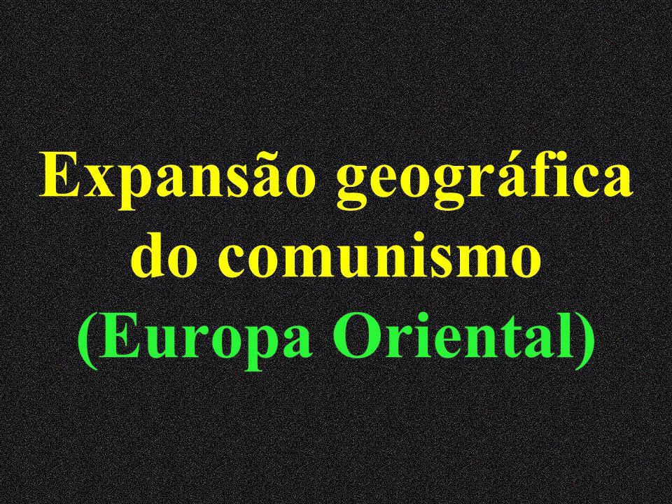 Expansão geográfica do comunismo (Europa Oriental)