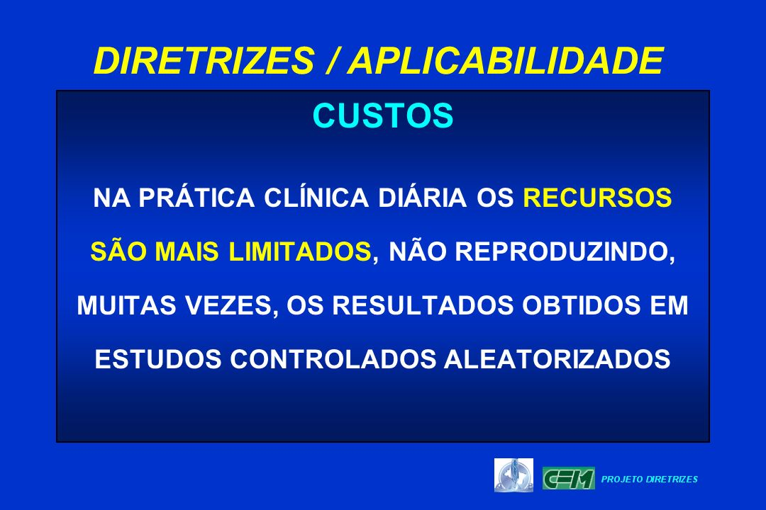 DIRETRIZES / APLICABILIDADE