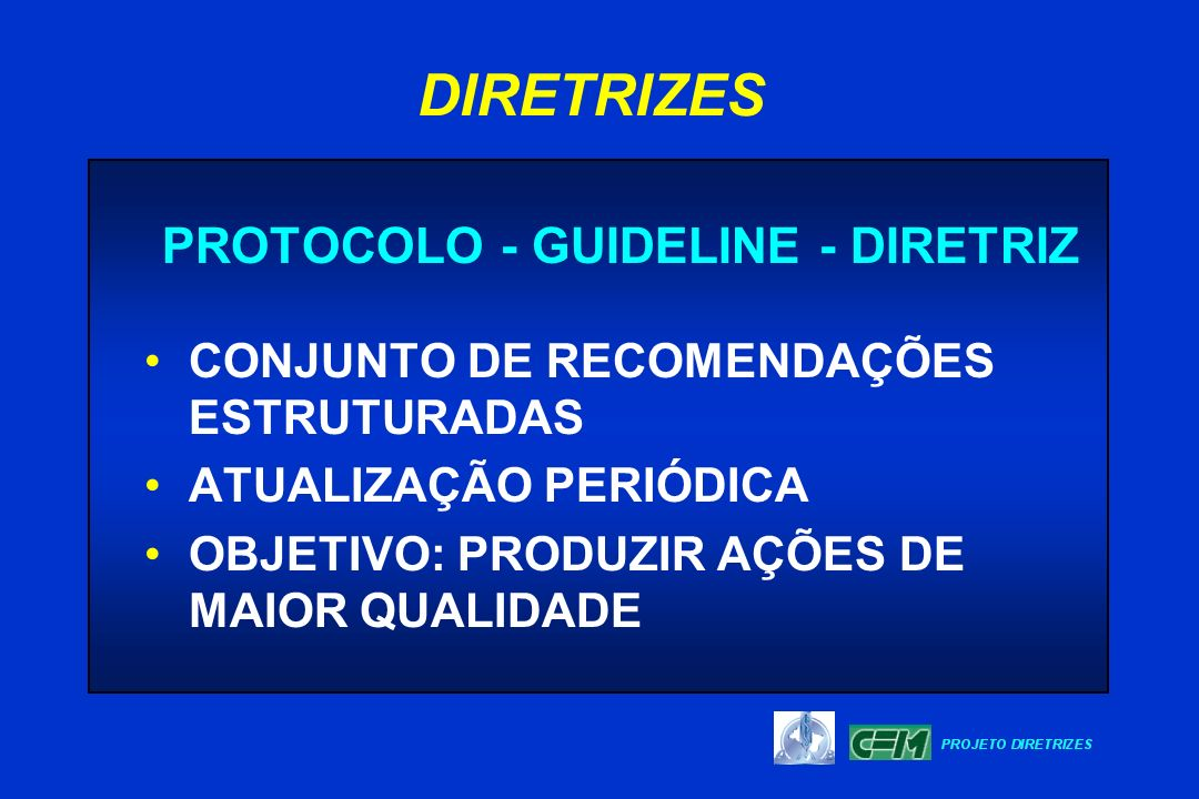 PROTOCOLO - GUIDELINE - DIRETRIZ