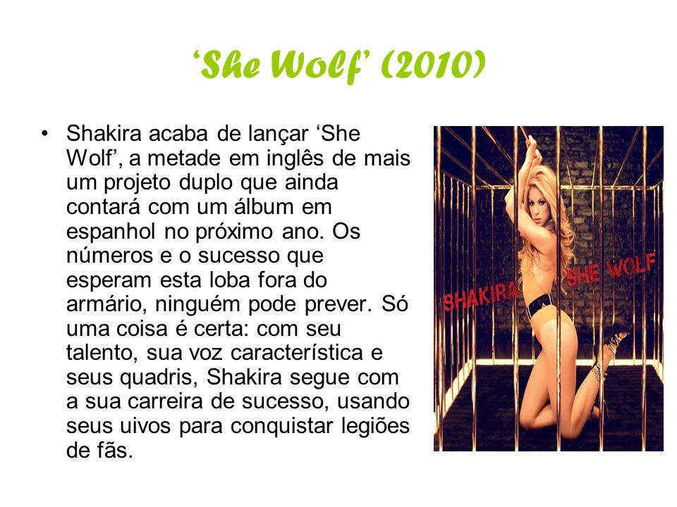 'She Wolf' (2010)