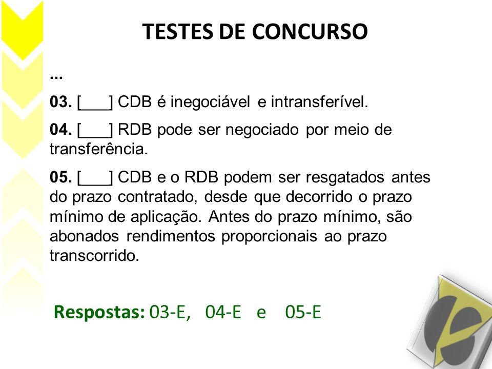 TESTES DE CONCURSO Respostas: 03-E, 04-E e 05-E ...