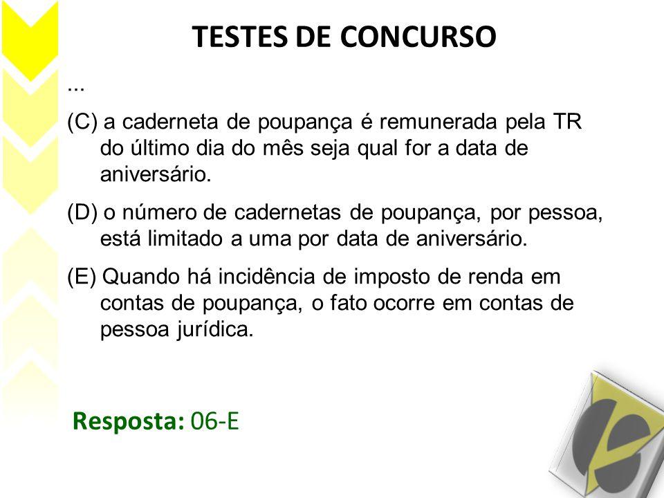 TESTES DE CONCURSO Resposta: 06-E ...