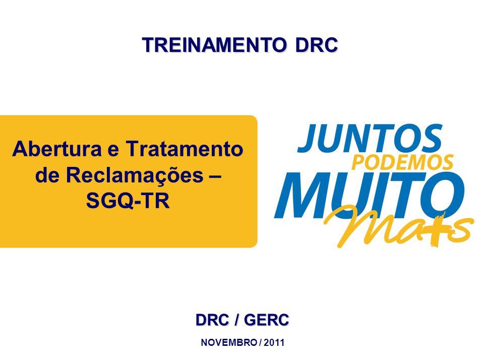Abertura e Tratamento de Reclamações – SGQ-TR