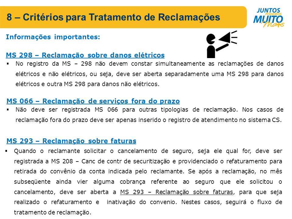 8 – Critérios para Tratamento de Reclamações