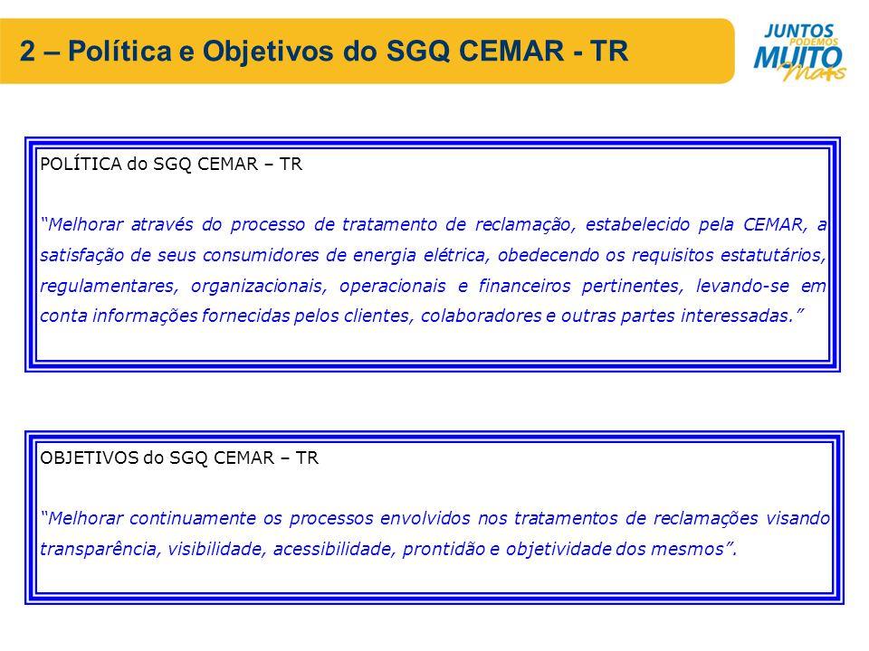 2 – Política e Objetivos do SGQ CEMAR - TR