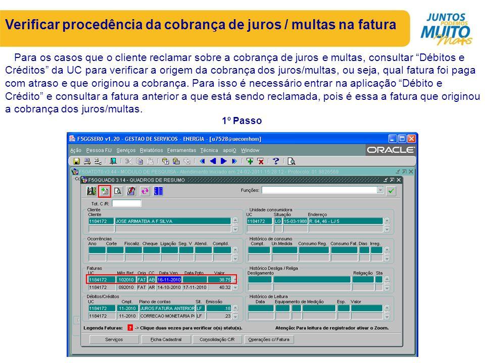 Verificar procedência da cobrança de juros / multas na fatura