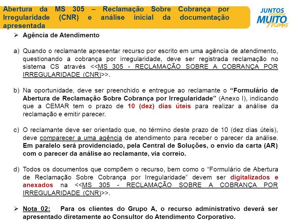Abertura da MS 305 – Reclamação Sobre Cobrança por Irregularidade (CNR) e análise inicial da documentação apresentada