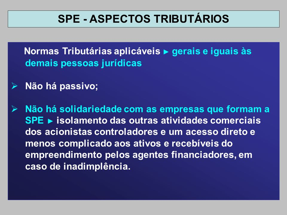 SPE - ASPECTOS TRIBUTÁRIOS