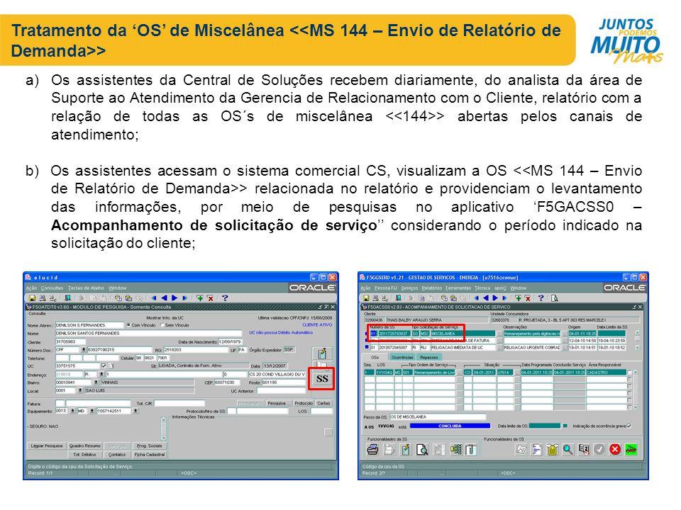 Tratamento da 'OS' de Miscelânea <<MS 144 – Envio de Relatório de Demanda>>