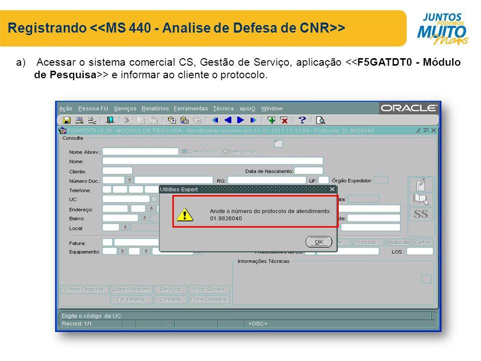 Registrando <<MS 440 - Analise de Defesa de CNR>>