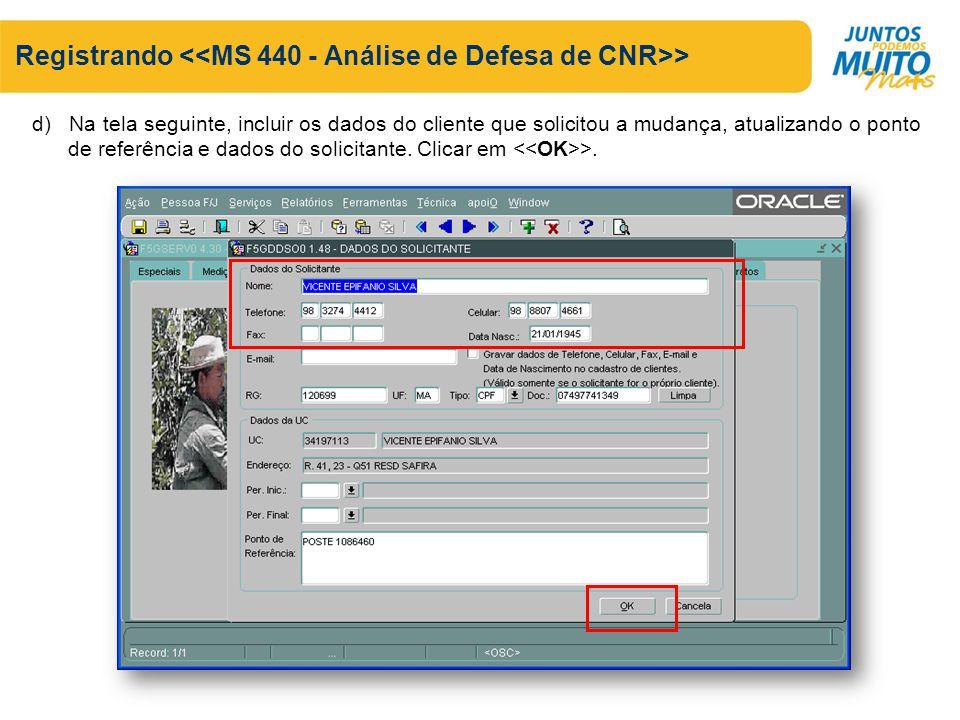 Registrando <<MS 440 - Análise de Defesa de CNR>>