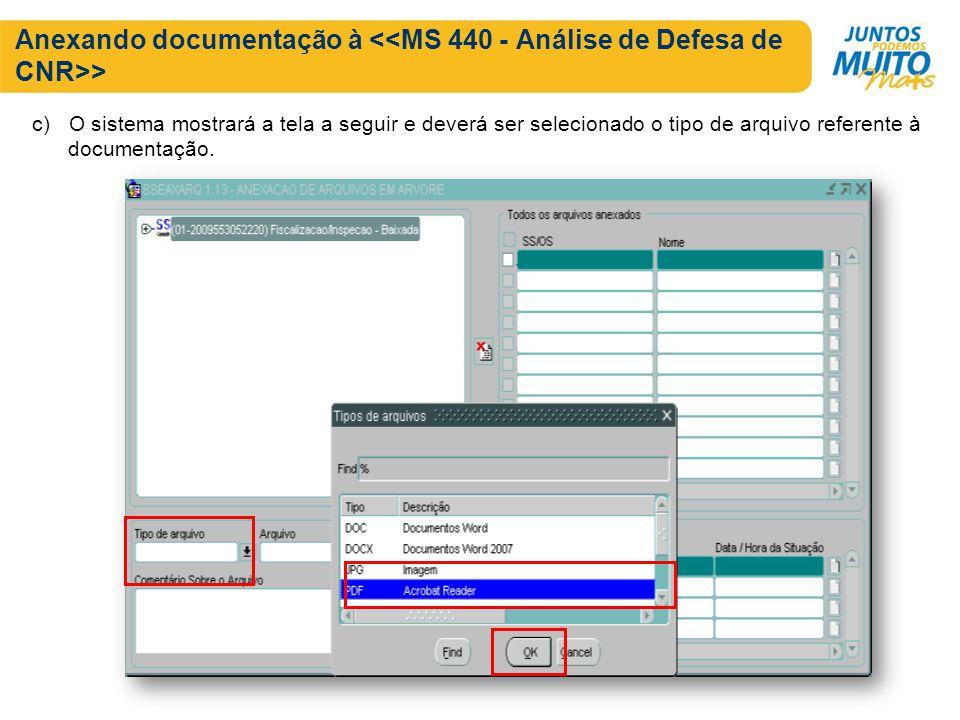 Anexando documentação à <<MS 440 - Análise de Defesa de CNR>>