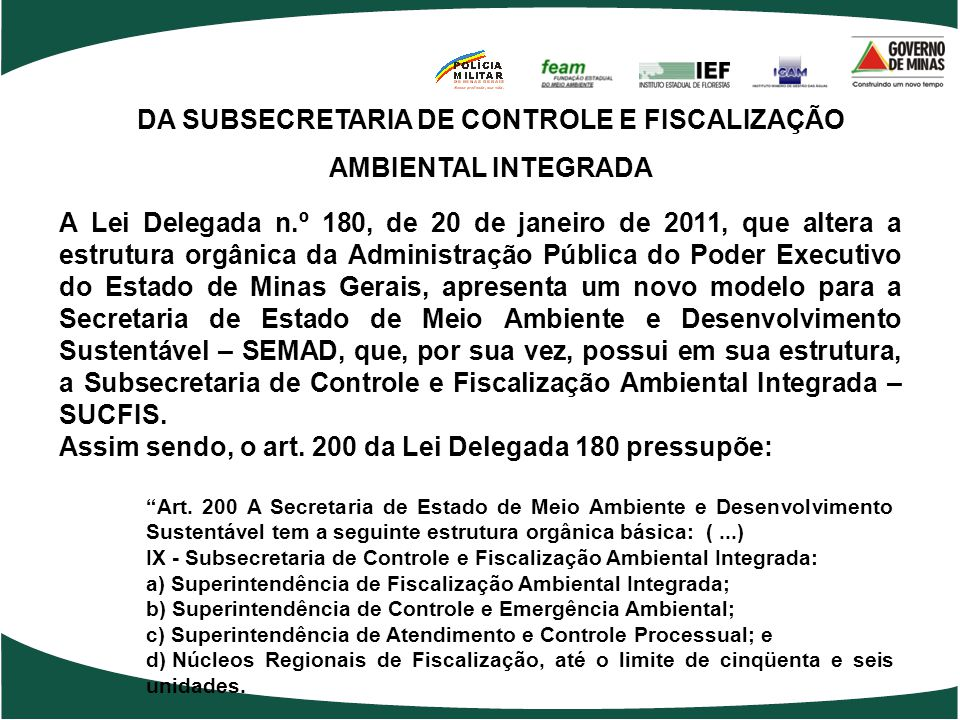 DA SUBSECRETARIA DE CONTROLE E FISCALIZAÇÃO AMBIENTAL INTEGRADA