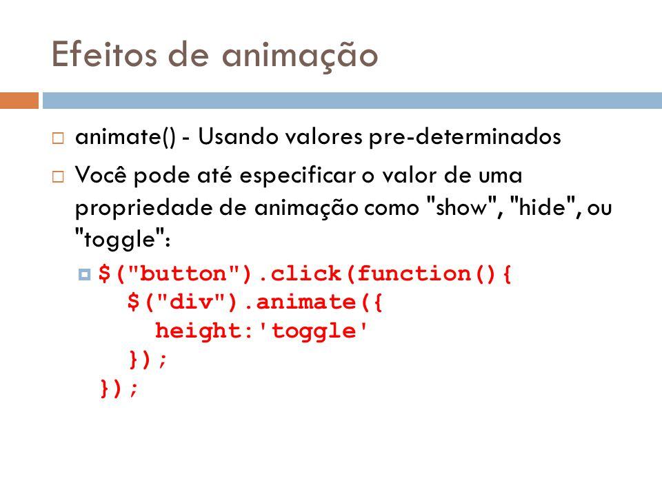 Efeitos de animação animate() - Usando valores pre-determinados