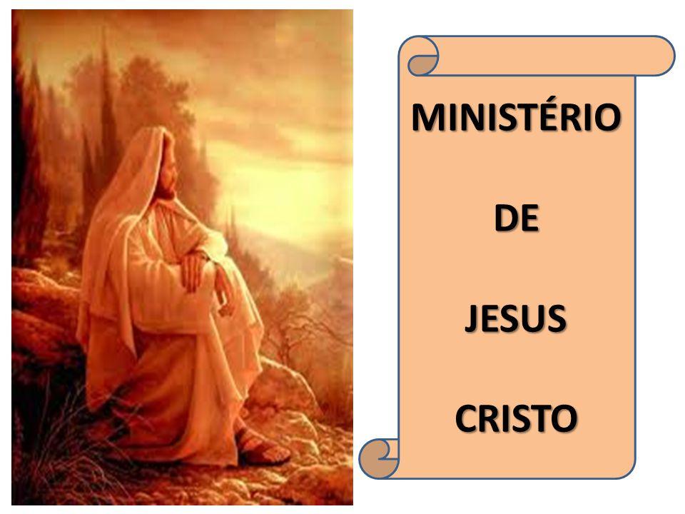 MINISTÉRIO DE JESUS CRISTO