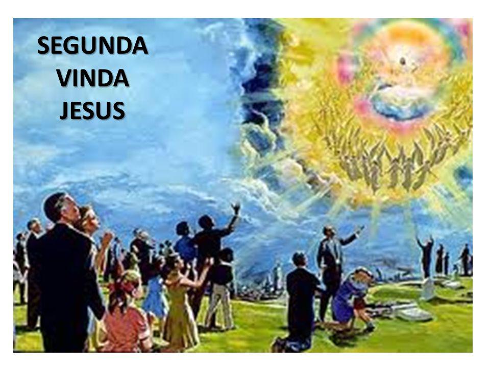 SEGUNDA VINDA JESUS