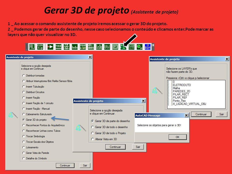 Gerar 3D de projeto (Assistente de projeto)