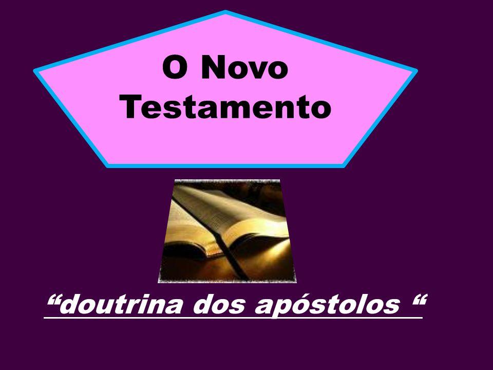 O Novo Testamento doutrina dos apóstolos