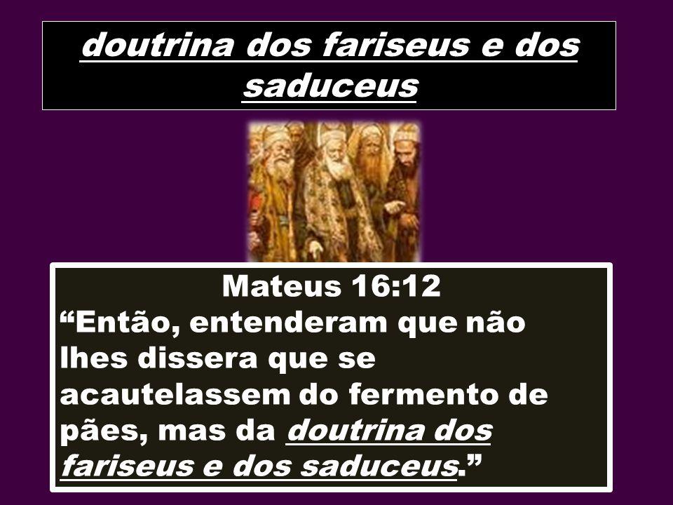 doutrina dos fariseus e dos saduceus