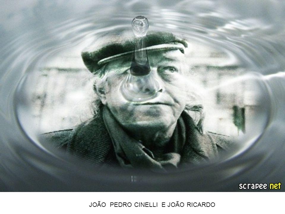 JOÃO PEDRO CINELLI E JOÃO RICARDO