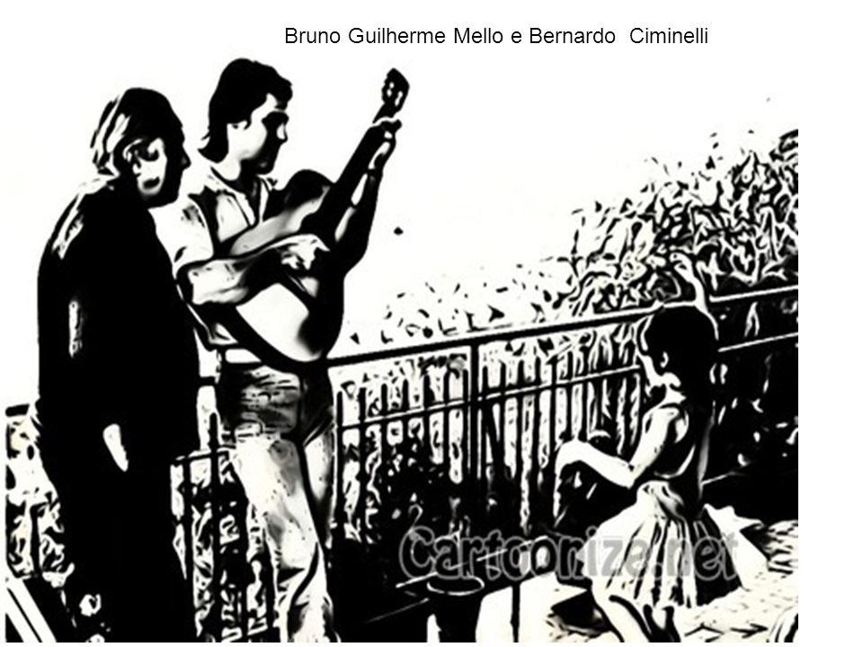 Bruno Guilherme Mello e Bernardo Ciminelli