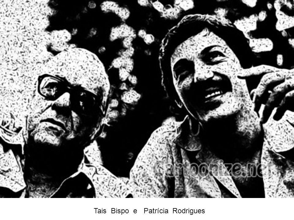 Tais Bispo e Patrícia Rodrigues