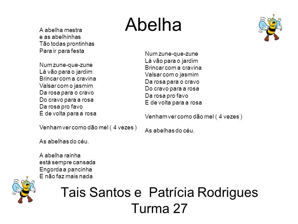Tais Santos e Patrícia Rodrigues Turma 27