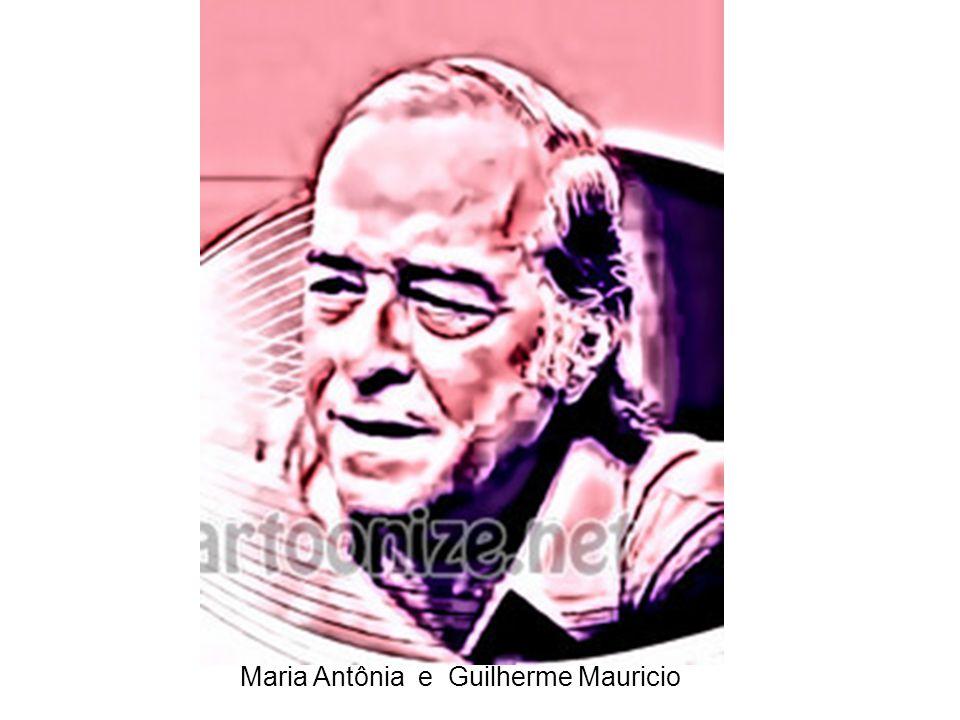 Maria Antônia e Guilherme Mauricio